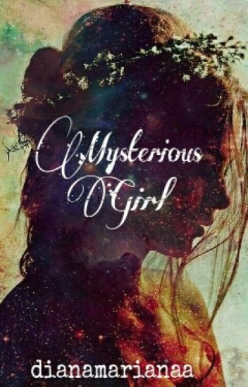 Mysterious Girl
