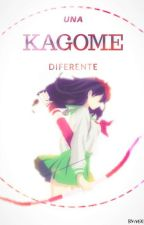 Una kagome diferente[Editando] by kagome-Kinomoto