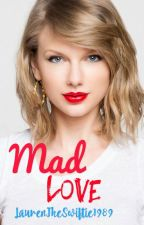 Mad Love: The Book for Swifties by taylorgasm