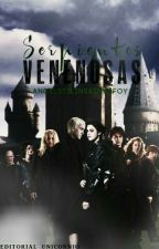 Serpientes Venenosas(4ta Temporada)(Pausada Temporalmente) by AngelStilinskiMalfoy