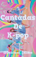 Cantadas De Kpop by Darkness_SHINee