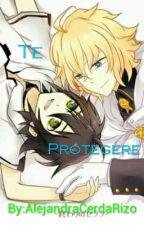 Te protegeré  (Mikaxyuu) by AlejandraCerdaRizo