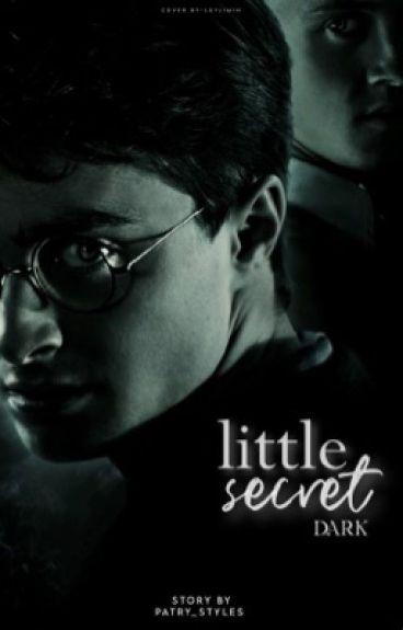 Little secret: DARK   Draco Malfoy  