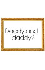 Daddy and... Daddy? //LarryStylinson//AU by CaroCaro124