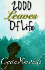 2000 leaves of life  by cyandimonds