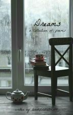 Dreams:  a collection of poems by beautifuldreams114