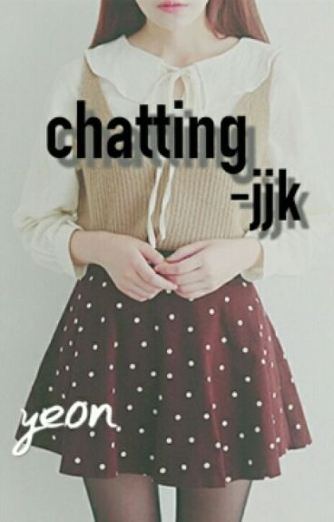 Chatting -jjk