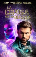 la esposa que no quería #PNovel #BrightAwards2017 #wattys2017 by amadis1