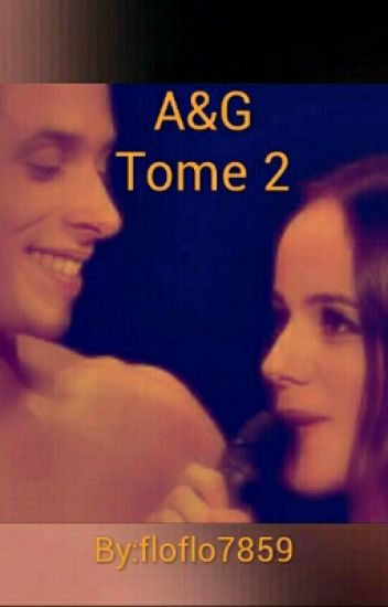 Tome 2 - Alizée et Grégoire un amour éternel