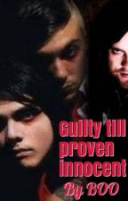 Guilty till proven innocent by HeatherWescott