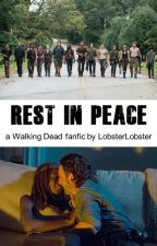 Rest In Peace (The Walking Dead Richonne) by LobsterLobster