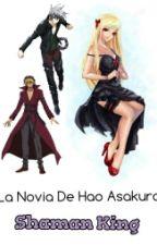 La Novia De Hao Asakura [Shaman King] by Magic123hot