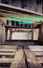 Phoenix Drop High School by CupcakeAlys-Chan