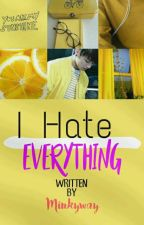 [ VKOOK ] I Hate Everything by Minkyway