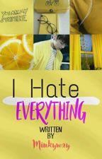 [ VKOOK ] I Hate Everything by sgrsuga