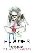 Flames ( Short Story ) by Fluffyderella