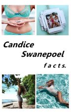 Candice Swanepoel Facts by sxtxnx