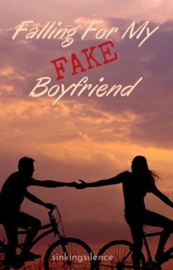 Falling For My Fake Boyfriend