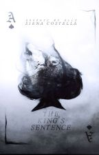 The King's Sentence   ongoing by simply-siena