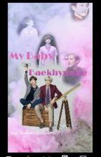 My Baby Baekhyunne(Completed) by YeolliesSakura
