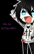 My Art by TokyoBRO
