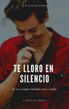 Te Lloro en Silencio (Harry Styles) TERMINADA by Justin1D5SOS