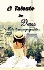 O Talento De Deus  by aldria-valentine