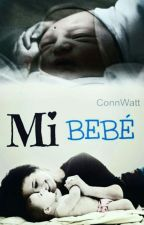 Mi Bebé. by ConnWatt