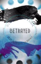 Betrayed(book 3) by Craftergirl888