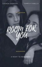 Room For You (Camren) by niellG