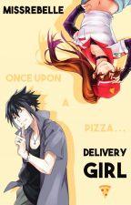 Delivery Girl // [Sasuke Uchiha x Reader] by MissRebelle