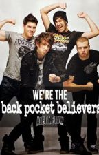 We're The Back Pocket Believers (All Time Low Fan Fiction) by keep_the_secret