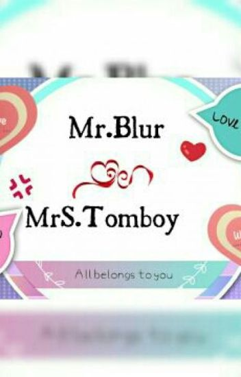 Mr Blur Mrs. Tomboy