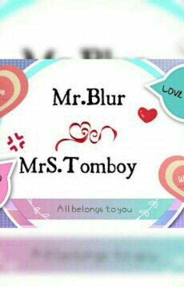 Mr Blur Mrs. Tomboy