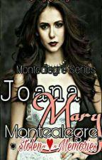 Montealegre Series 2: Stolen Memories (On-going) by LadyJhayce
