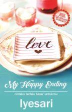 My Happy Ending [TELAH TERBIT] by iyesari
