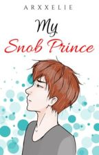 My Snob Prince (On-Going) by Arxxelie
