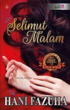 SELIMUT MALAM by hanifazuha