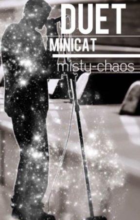 Duet (MiniCat) by misty-chaos