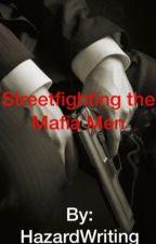 Street fighting with the Mafia Men by HazardWriting