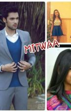 Mitwaa-manan ss (COMPLETED) by ShivaniGhate