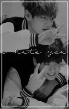 i hate you//yoonmin. by -geniusuga