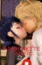Adrienette Fanfic by KawaiiGirl917