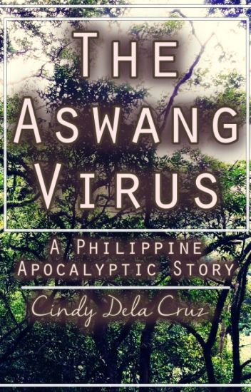 The Aswang Virus - A Philippine Apocalyptic Story