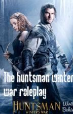 The huntsman winter war roleplay  by XXxNoLongerThereXxX