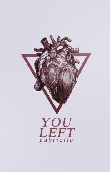 you left - sad poems