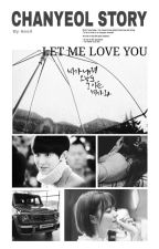 Chanyeol - Short Story by yeolie_sil
