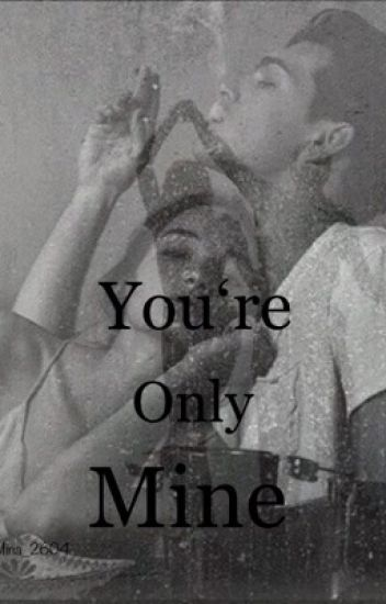 You're Only Mine