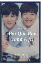 Por Que Ren Ama A Jr. by kagaminekokoro
