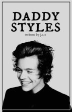 daddy styles // h.s. (editing) by jazzyyyyy_xx